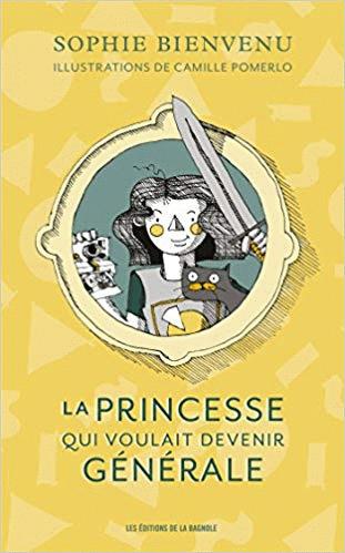 La princesse qui voulait devenir generale