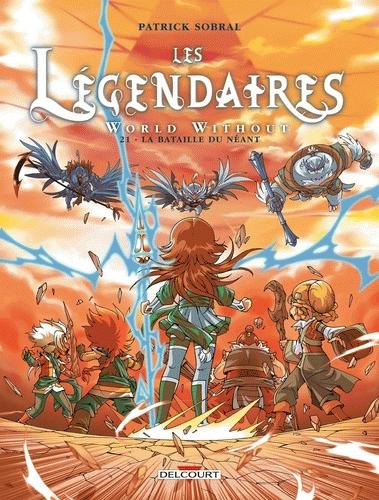 Les Legendaires La bataille du neant